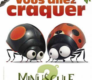 Portail culturel - MINUSCULE 2 - Dès 6 ans à Mon Ciné du merc. 20 au mar. 26 fév.