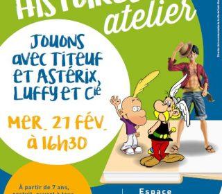 Portail culturel - Histoires & atelier - Jouons avec Titeuf et Astérix, Luffy et Cie - à partir de 7 ans
