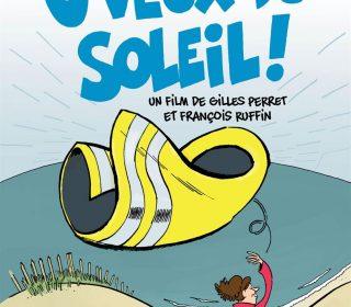 Portail culturel - JVEUX DU SOLEIL de F. Ruffin et G. Perret - dès le merc. 24 avril à Mon Ciné
