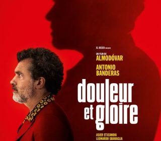 Portail culturel - DOULEUR ET GLOIRE de Pedro Almodovar (Festival de Cannes)- Dès le 22 mai à Mon Ciné