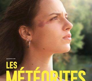 Portail culturel - LES METEORITES - Dès le 29 mai à Mon Ciné