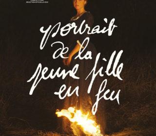 Portail culturel - Soirée de (presque) clôture > PORTRAIT DE LA JEUNE FILLE EN FEU, le 4 juillet à Mon Ciné